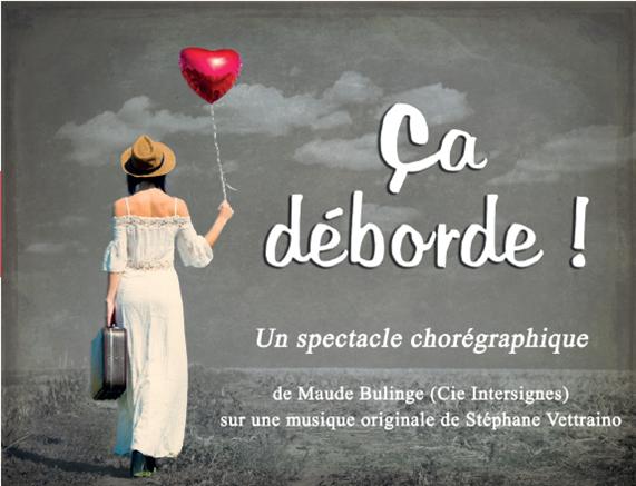 Spectacle / Ballet Ca déborde